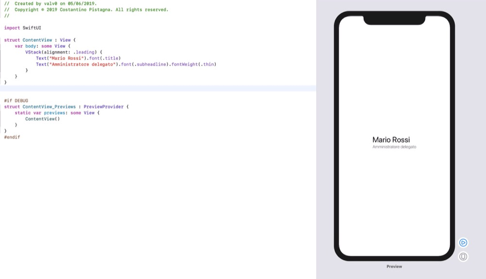 Fig.4 - Preview pane in Xcode11 showing the result of our declarations to the SwiftUI framework.